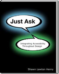 Portada del libro 'Just Ask: Integrating Accessibility Throughout Design' de Shawn Lawton Henry